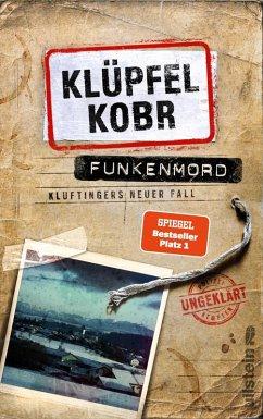 Funkenmord / Kommissar Kluftinger Bd.11 (eBook, ePUB) - Kobr, Michael; Klüpfel, Volker