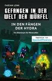 In den Fängen der Hydra / Gefangen in der Welt der Würfel Bd.6