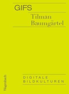 GIFs - Baumgärtel, Tilman