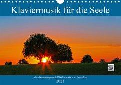 Klaviermusik für die Seele (Wandkalender 2021 DIN A4 quer)