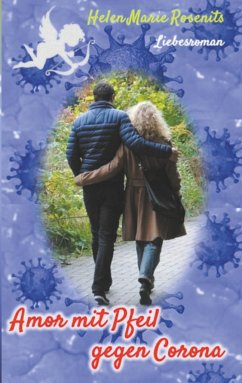 Amor mit Pfeil gegen Corona - Rosenits, Helen Marie