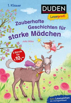 Duden Leseprofi - Zauberhafte Geschichten für starke Mädchen, 1. Klasse - Wilke, Jutta