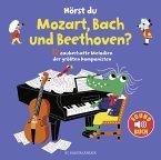 Hörst du Mozart, Bach und Beethoven? (Soundbuch)