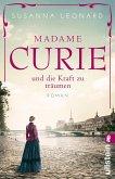 Madame Curie und die Kraft zu träumen / Ikonen ihrer Zeit Bd.1 (eBook, ePUB)
