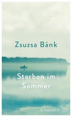 Sterben im Sommer - Bánk, Zsuzsa
