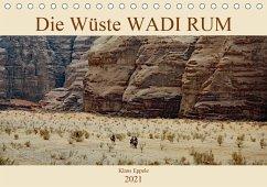 Die Wüste Wadi Rum (Tischkalender 2021 DIN A5 quer) - Eppele, Klaus