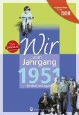Aufgewachsen in der DDR - Wir vom Jahrgang 1951