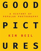 Good Pictures (eBook, PDF)