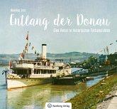 Entlang der Donau - Eine Reise in historischen Farbansichten
