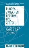 Jahrbuch Denknetz 2020: Europa zwischen Reform und Zerfall