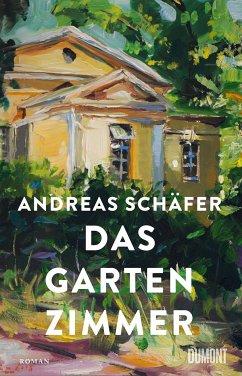 Das Gartenzimmer - Schäfer, Andreas
