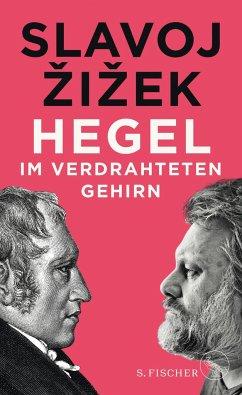 Hegel im verdrahteten Gehirn - Zizek, Slavoj