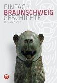 Braunschweig - Einfach Geschichte