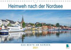 Heimweh nach der Nordsee (Wandkalender 2021 DIN A4 quer)
