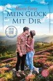 Mein Glück mit dir / Lost in Love - Die Green-Mountain-Serie Bd.10