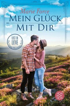 Mein Glück mit dir / Lost in Love - Die Green-Mountain-Serie Bd.10 - Force, Marie