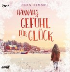 Hannahs Gefühl für Glück, 2 Audio-CD, 2 MP3