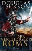 Der Verteidiger Roms / Gaius Valerius Verrens Bd.2 (eBook, ePUB)