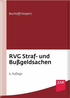RVG Straf- und Bußgeldsachen - Burhoff, Detlef; Volpert, Joachim