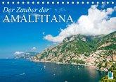 Der Zauber der Amalfitana (Tischkalender 2021 DIN A5 quer)
