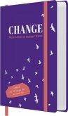 Change - Mein Leben in meiner Hand
