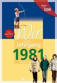 Aufgewachsen in der DDR - Wir vom Jahrgang 1981
