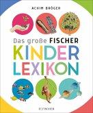 Das große Fischer Kinderlexikon