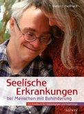 Seelische Erkrankungen bei Menschen mit Behinderung (eBook, ePUB)