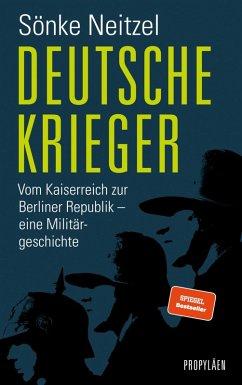 Deutsche Krieger (eBook, ePUB) - Neitzel, Sönke