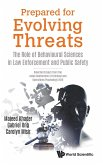 Prepared for Evolving Threats: The Role of Behavioural Sciences in Law Enforcement and Public Safety - Selected Essays from the Asian Conference of Cr