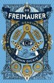 Die Freimaurer - Der mächtigste Geheimbund der Welt (eBook, ePUB)