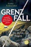 Grenzfall - Der Tod in ihren Augen / Jahn und Krammer ermitteln Bd.1 (eBook, ePUB)