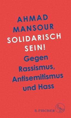 Solidarisch sein! (eBook, ePUB) - Mansour, Ahmad