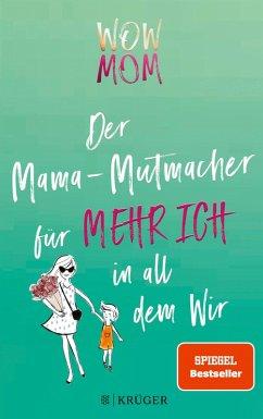 WOW MOM (eBook, ePUB) - Harmann, Lisa; Nachtsheim, Katharina