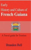 Early History and Culture of French Guiana