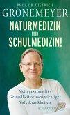 Naturmedizin und Schulmedizin! (eBook, ePUB)