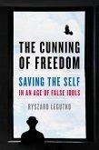 The Cunning of Freedom (eBook, ePUB)