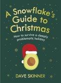 A Snowflake's Guide to Christmas (eBook, ePUB)