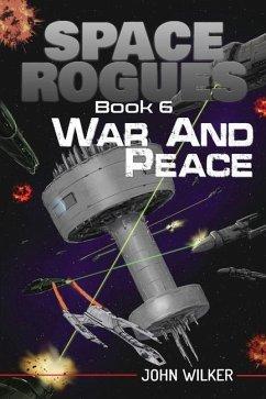 War and Peace - Wilker, John