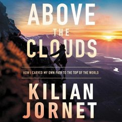 Above the Clouds: How I Carved My Own Path to the Top of the World - Jornet, Kilian