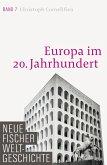 Europa im 20. Jahrhundert / Neue Fischer Weltgeschichte Bd.7 (eBook, ePUB)