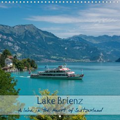 Lake Brienz - A lake in the Heart of Switzerland (Wall Calendar 2021 300 × 300 mm Square)