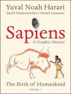 Sapiens: A Graphic History - Harari, Yuval Noah