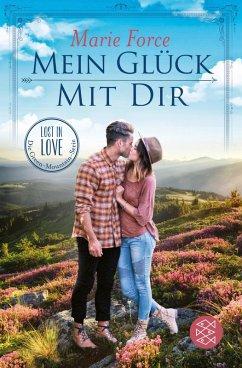 Mein Glück mit dir / Lost in Love - Die Green-Mountain-Serie Bd.10 (eBook, ePUB) - Force, Marie