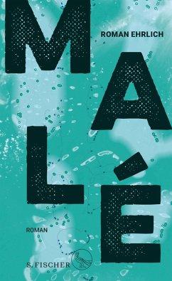Malé (eBook, ePUB) - Ehrlich, Roman