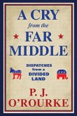 A Cry From the Far Middle (eBook, ePUB)