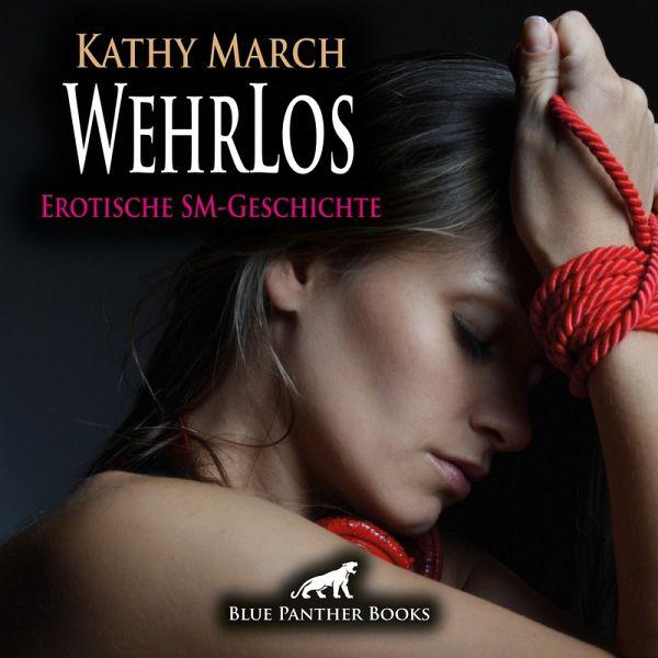 WehrLos Erotik Audio SM-Story Erotisches SM-Hörbuch (MP3