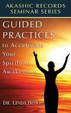 Guided Practices to Accelerate Your Spiritual Awakening (eBook, ePUB)