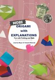 More Origami with Explanations