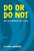 Do Or Do Not (eBook, ePUB)